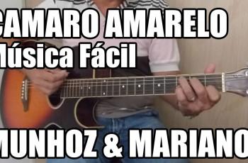 Música Fácil – Camaro Amarelo Munhoz e Mariano