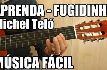 Como Tocar – Fugidinha do Michel Teló