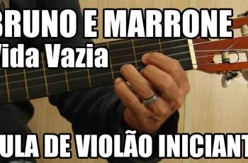Como Tocar – Vida Vazia do Bruno e Marrone